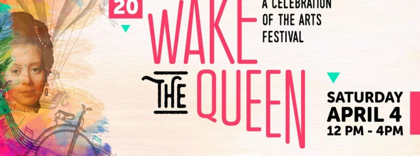Wake the Queen Festival