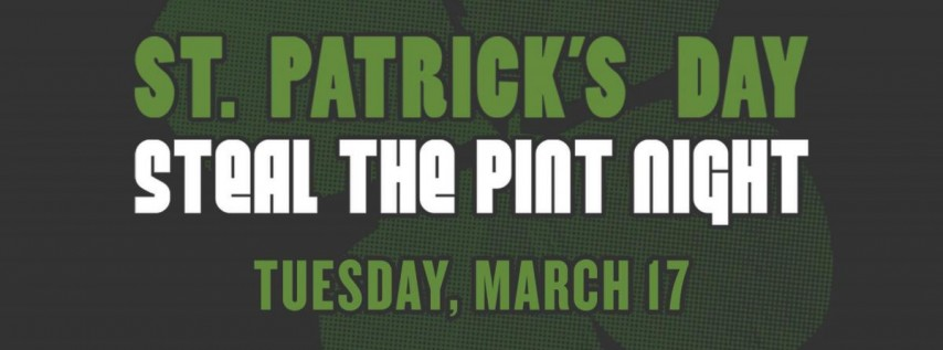 Steal The Pint Night - St. Patrick's Day