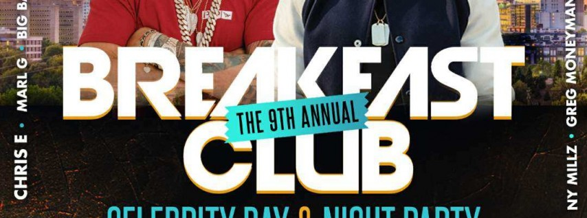 The Breakfast Club Day & Night Party