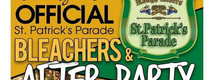 St Patrick's Day Parade Bleacher Seats and the After Party