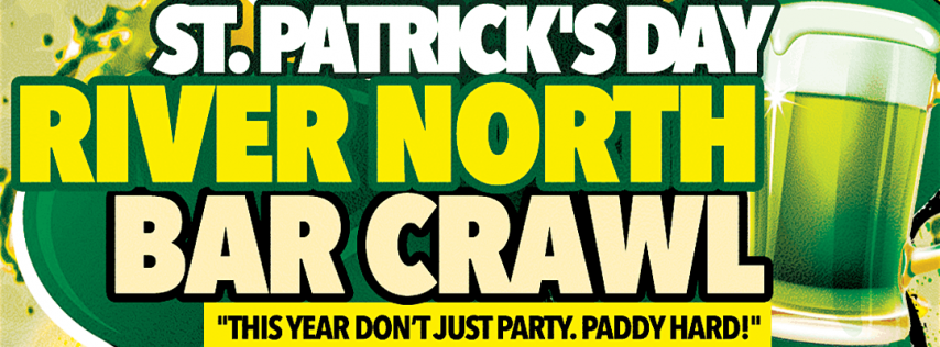 Chicago's Best St. Patrick's Day Bar Crawl in River North on Sat, March 14