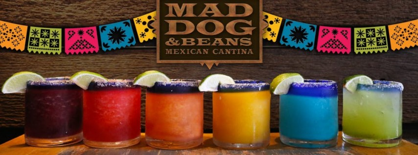 National Margarita Day-Mad Dog & Beans Mexican Cantina