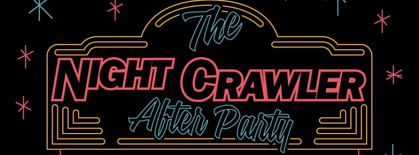 Nightcrawlers: The Startup Crawl AFTER PARTY at SXSW!