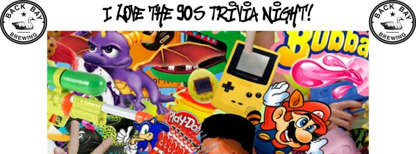 I Love the 90's Trivia Night at Back Bay Brewing!