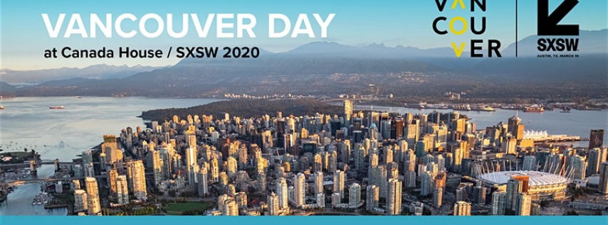 Canceled - Vancouver Day at SXSW 2020 in Austin