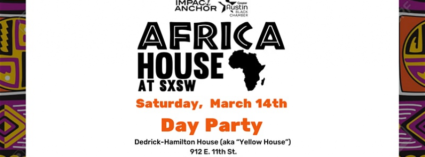 Africa House Day Party at SXSW