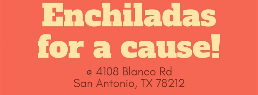 Enchiladas for a Cause - In Support of our Friend and Teacher Alisa Claridy