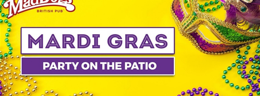 Mad Dogs British Pub Mardi Gras Patio Party!