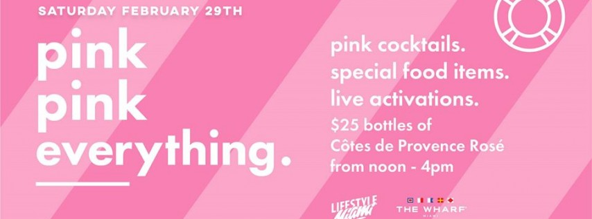 Pink Pink Everything at The Wharf Miami