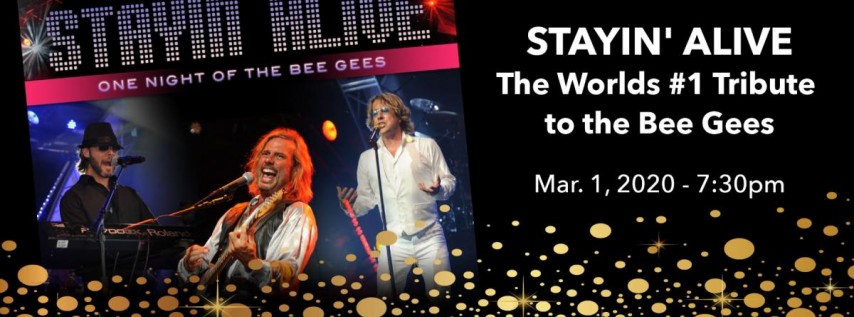 Stayin' ALIVE, the worlds #1 tribute to the Bee Gees