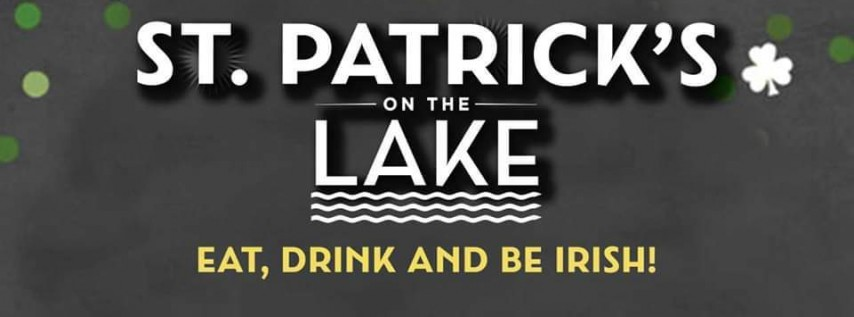 St. Patrick's On The Lake!