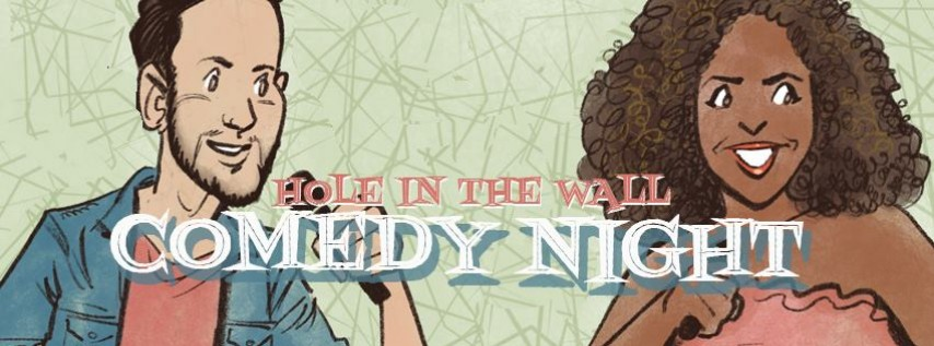 Hole in the Wall Comedy Night - Free Show
