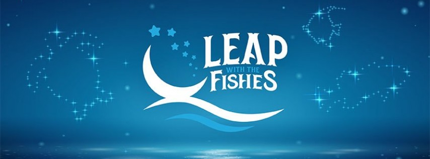 Leap with the Fishes | 21+ Sleepover