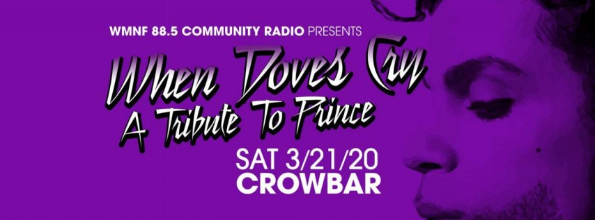 When Doves Cry The WMNF tribute to Prince