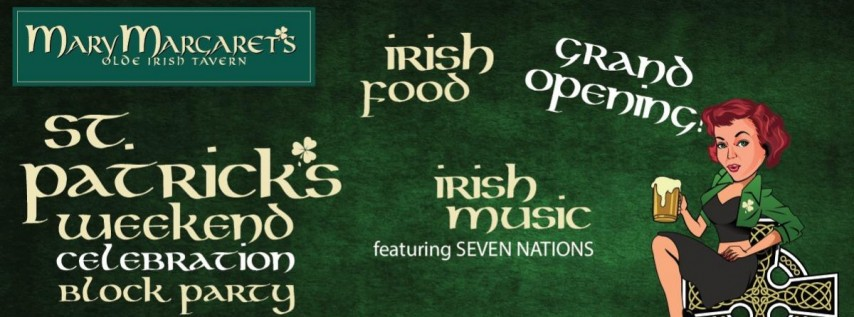 St. Patrick's Weekend Celebration / Grand Opening!