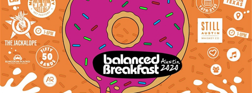 Balanced Breakfast Showcases w/ Music City HF During SxSW