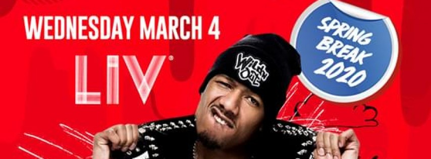 Nick Cannon/ Wild Out Official After Party/ Spring Break 2020