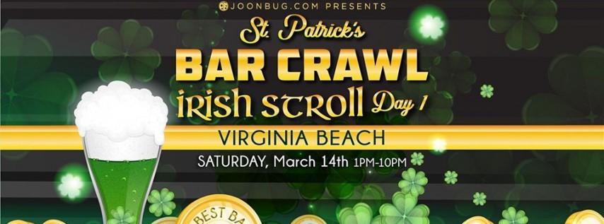 Barcrawls.com presents Virginia Beach St Patrick's Irish Stroll Day 1