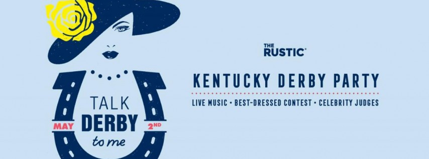 Talk Derby To Me | The Rustic