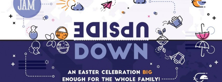 Easter Jam: Upside Down
