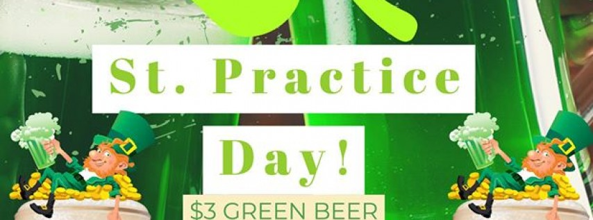 St. Practice Day - March 14th