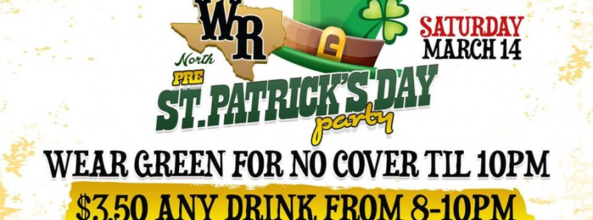 Saturday - Pre St. Patrick's Day Party