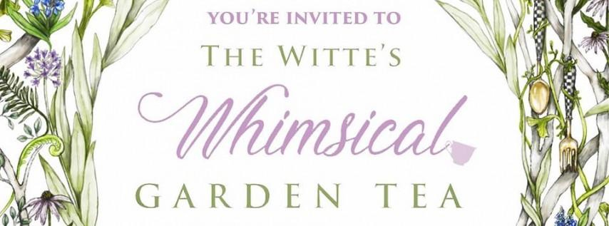 2nd Annual Witte's Whimsical Garden Tea