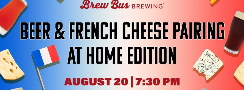 Beer & French Cheese Pairing: At Home Edition