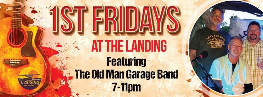 1st Friday w/ Old Man Garage Band