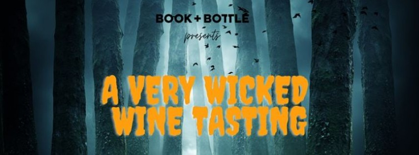 Wicked Wine - A Very Spooky Tasting (tickets required)