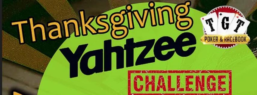 Thanksgiving Yahtzee Challenge   TGT Poker & Racebook