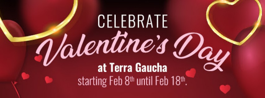Celebrate Valentine's Day at Terra Gaucha