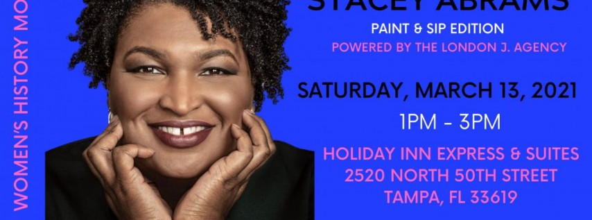 For The Love of Stacey Abrams Paint and Sip