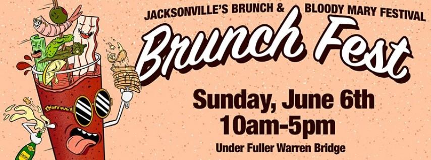 Brunch Fest- Jacksonville's Brunch & Bloody Mary Festival
