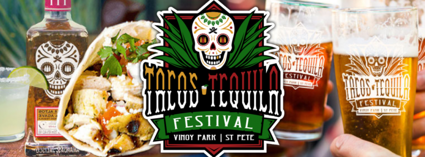 St Pete Tacos+Tequila Festival - May 1st & 2nd, 2021