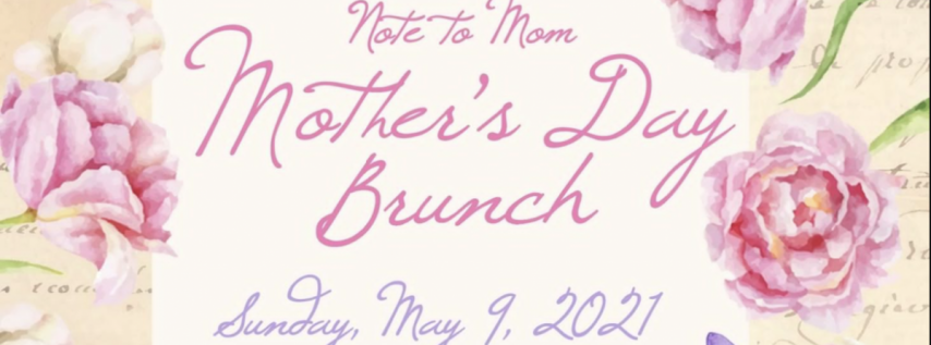 Note to Mom: Mother's Day Brunch