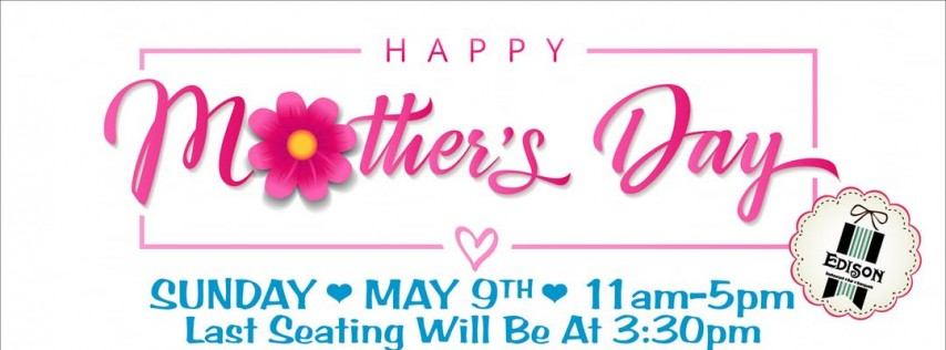 Mother's Day Buffet - Edison Restaurant