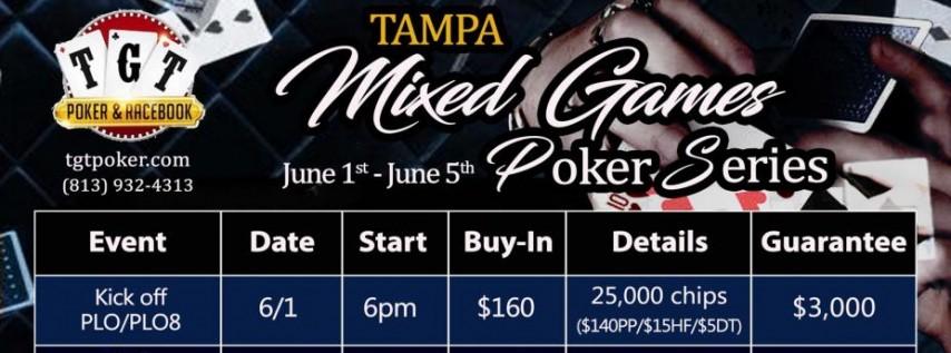 Tampa Mixed Games Poker Series at TGT Poker Room June 1 - June 5