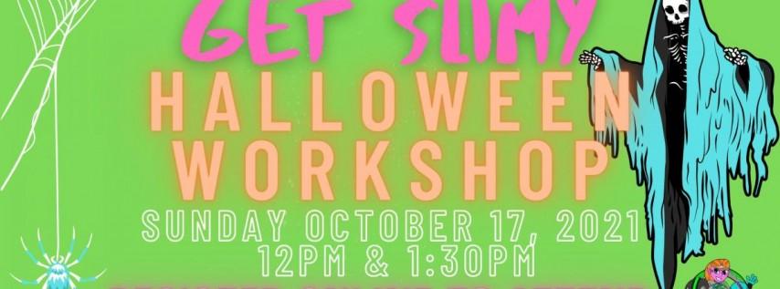 Get Slimy Halloween Workshop Bakersfield (Kids Ages 2-14)