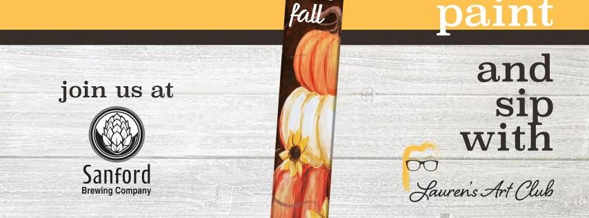DIY Paint & Sip - Sanford Brewing Company - Fall Pumpkin Porch Sign