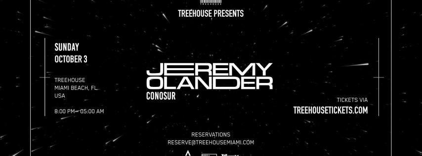 JEREMY OLANDER @ Treehouse Miami