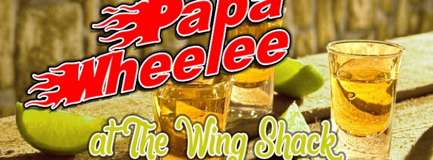 Papa Wheelee - Live - at Wing Shack Orlando