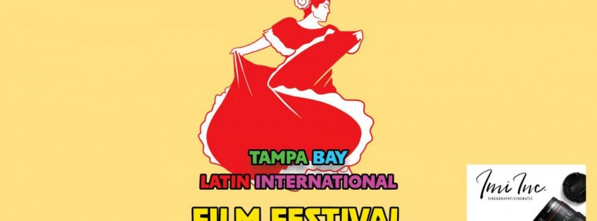 Tampa Bay Latin International Film Festival