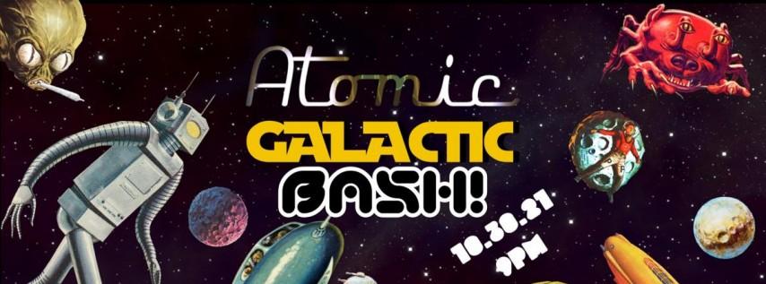 The Atomic Galactic Halloween Bash!