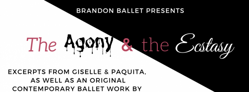 Brandon Ballet Presents: The Agony and the Ecstasy