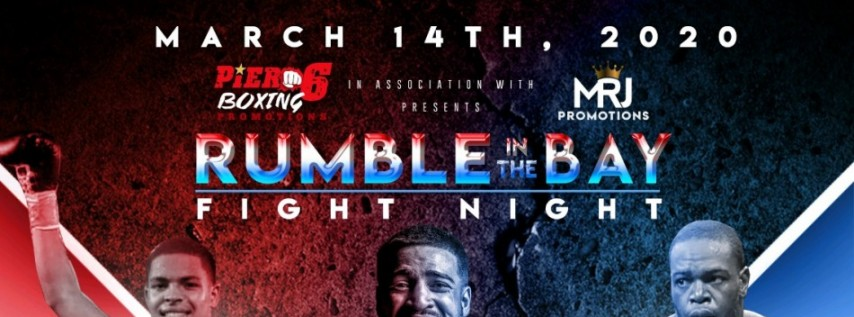 RUMBLE IN THE BAY FIGHT NIGHT !!!!