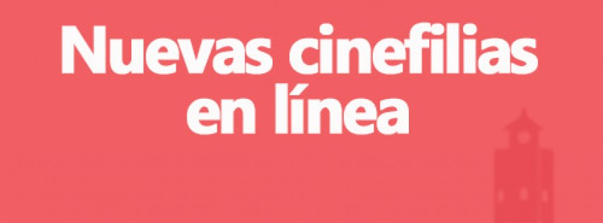 New Cinephilias Online