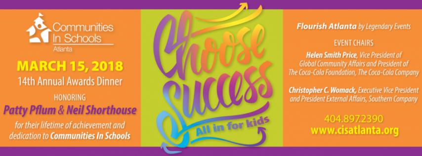 Communities In Schools of Atlanta's 14th Annual Choose Success Awards Dinner