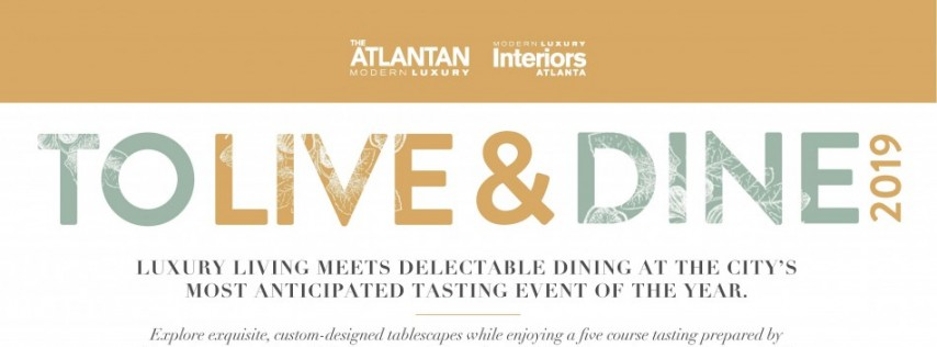 The Atlantan's 2019 To Live & Dine Celebration