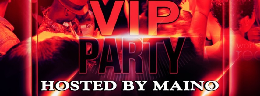 VIP Party Hosted By Maino